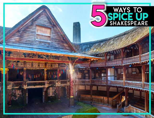 Spicing Up Shakespeare: 5 Ways to Add Some Pizazz to your Shakespearean Unit