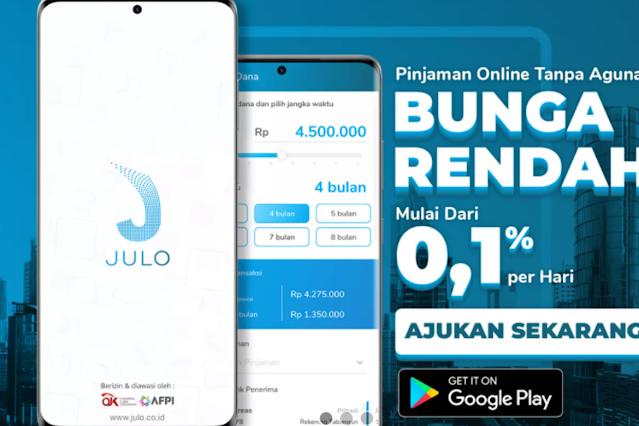 Aplikasi Julo, Pinjaman Online Dengan Bunga Rendah