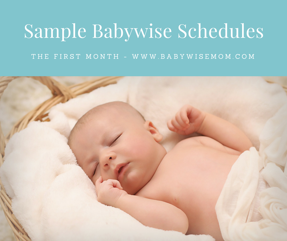 Sample Babywise Schedules for the first month