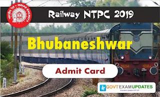 RRB NTPC Bhubaneshwar Admit Card 2019