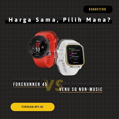 Harga Sama, Pilih Mana? Forerunner 45 versus Venu Sq Non-Music