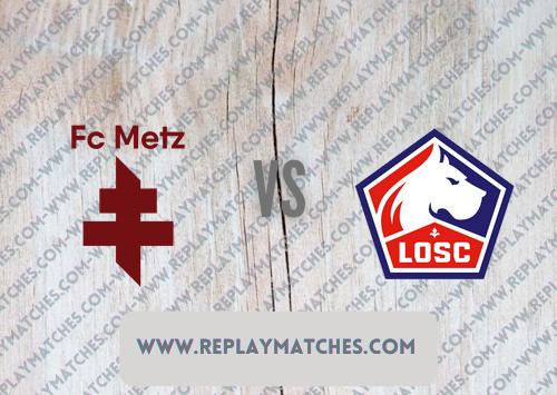 Metz vs Lille -Highlights 08 August 2021