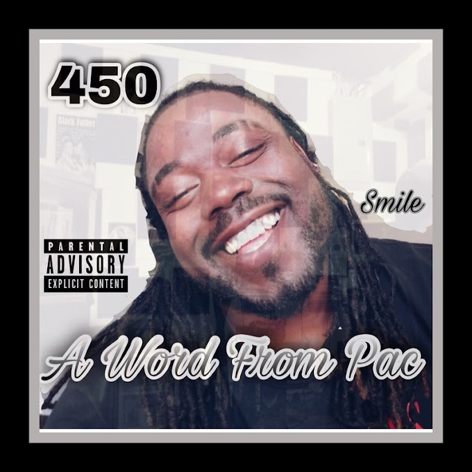"""450 releases """"A Word From Pac"""" Listen Now!"""