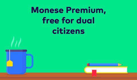 Monese Premium is Free!