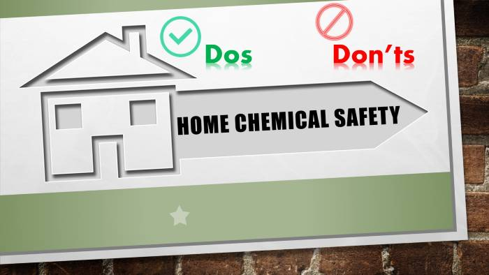Home Chemical Safety Dos and Don'ts - hazardous chemical safety