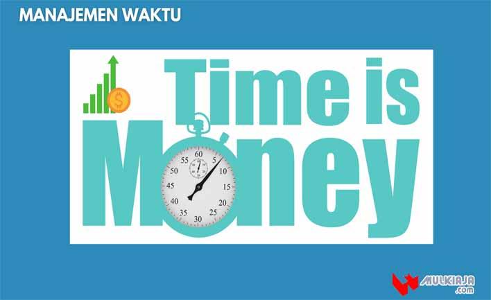 Manajamen waktu adalah