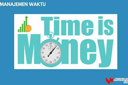 √ Pengertian Manajemen Waktu: Fungsi, Manfaat dan Tujuannya