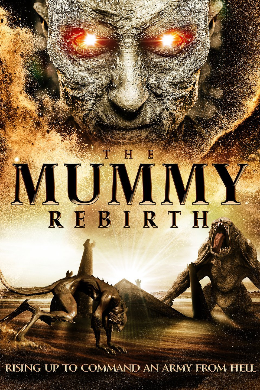 The Mummy: Rebirth 2019