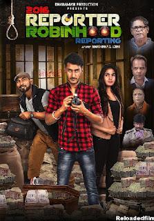2016 Reporter Robinhood Reporting 2021 Hindi Full Movie