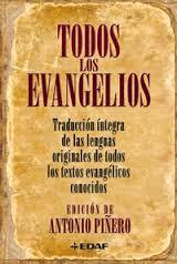 Todos los evangelios - Traducción íntegra de las lenguas originales de todos los textos evangélicos conocidos