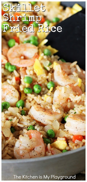 Skillet Shrimp Fried Rice ~ You don't need a wok or take-out to enjoy great fried rice! Make your own with this tasty & easy dinner recipe. www.thekitchenismyplayground.com