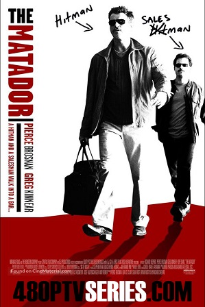 Download The Matador (2005) 800MB Full Hindi Dual Audio Movie Download 720p Bluray Free Watch Online Full Movie Download Worldfree4u 9xmovies
