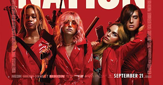 Assassination Nation - Movie Review