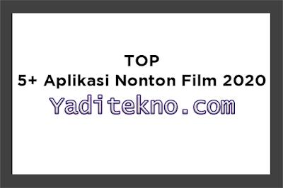 Top 5 Aplikasi Nonton Film Android