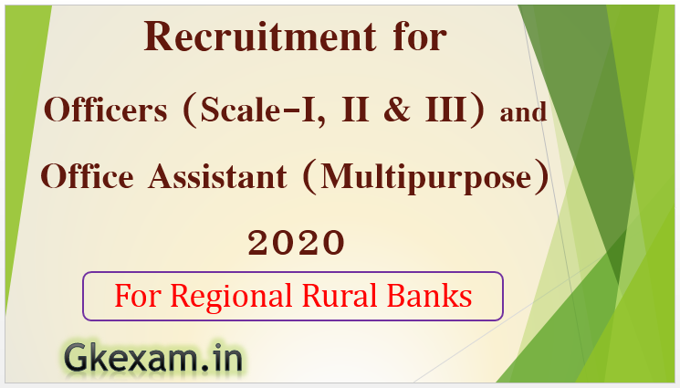 IBPS Officers and Office Assistant (Multipurpose) in RRB Recruitment 2020