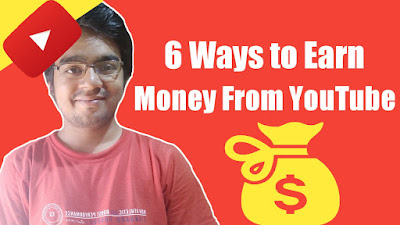 6 different ways to earn money From YouTube technical bishnuji