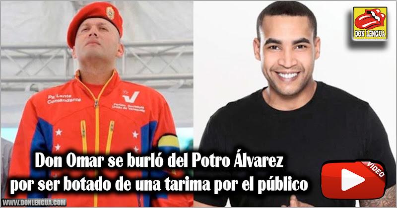 Don Omar se burló del Potro Álvarez por ser botado de una tarima por el público