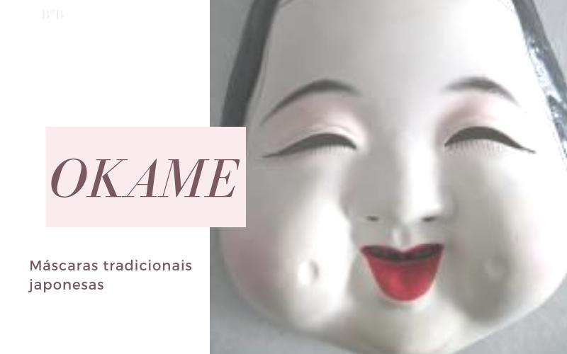 Máscaras na Cultura Japonesa: Okame