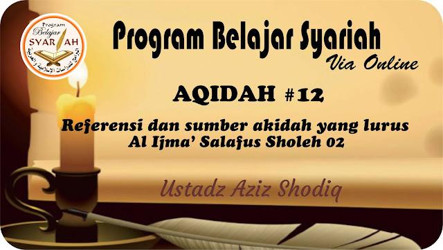 Ijma' Salafus Sholih (02)