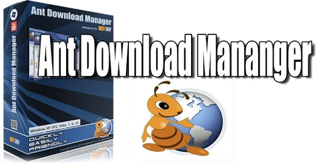 DOWNLOAD TẢI ANT DOWNLOAD MANAGER (ADM)