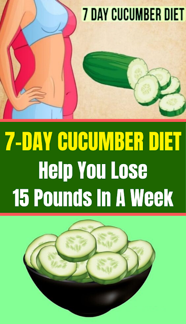 7-Day Cucumber Diet Help You Lose 15 Pounds In A Week
