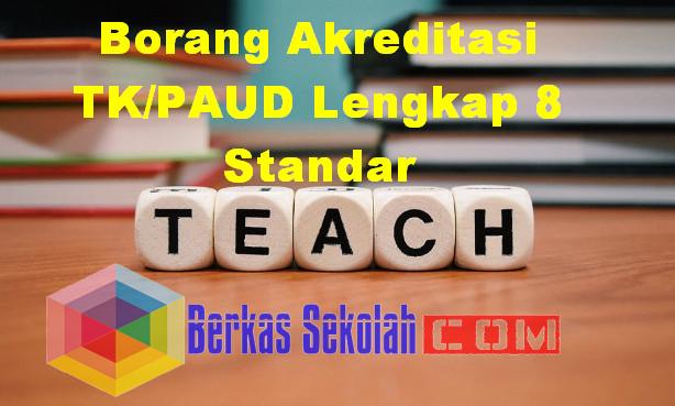 Borang Akreditasi TK/PAUD Lengkap 8 Standar