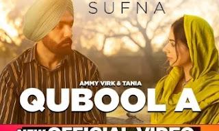 Qubool A lyrics | Sufna | Ammy Virk |