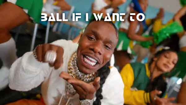 dababy ball if i want to