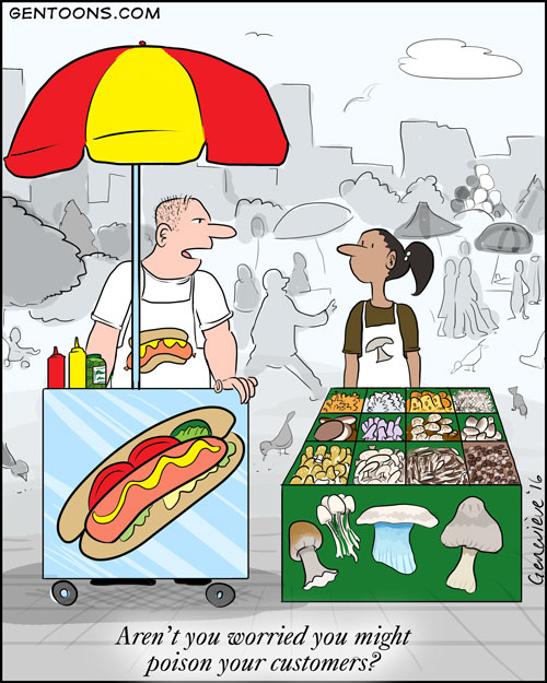 hotdog vendor asks mushroom seller if she is worried about poisoning her customers.