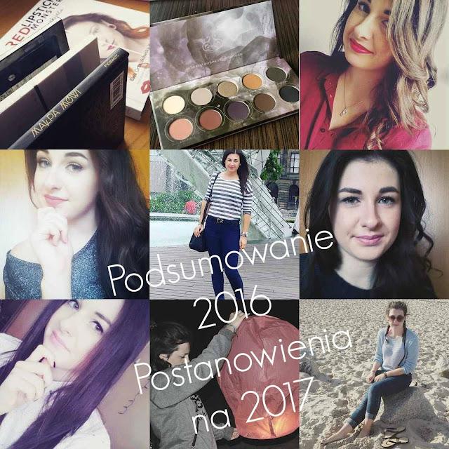 PODSUMOWANIE 2016 | POSTANOWIENIA NA 2017