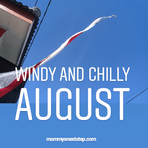 Windy And Chilly August