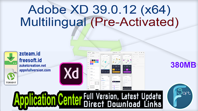 Adobe XD 39.0.12 (x64) Multilingual (Pre-Activated)_ ZcTeam.id