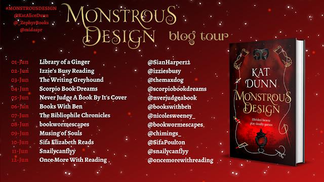Monstrous Design by Kat Dunn book blog tour banner