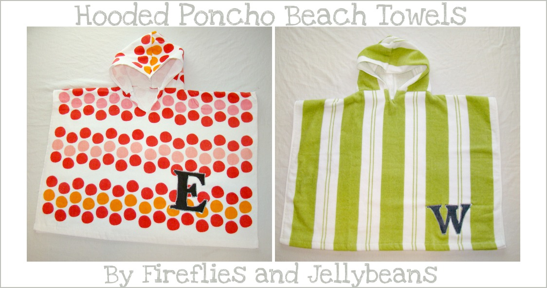 Fireflies and Jellybeans: Hooded Poncho Beach Towel Tutorial!