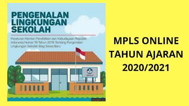 MPLS ONLINE TAHUN AJARAN 2020/2021