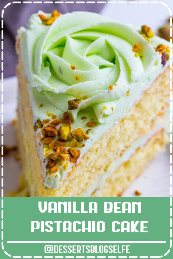 Light, airy and full of flavor this Vanilla Bean Pistachio Cake is a fun and tasty flavor combination perfect for absolutely any occasion. #DessertsBlogSelfe #Vanilla #Cake #Bean #BirthdayDesserts