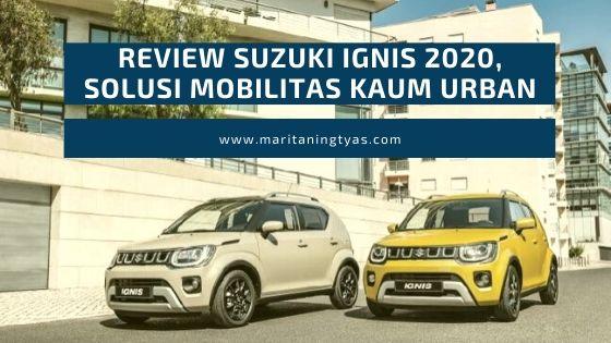 review suzuki ignis 2020 mobil keren harga terjangkau