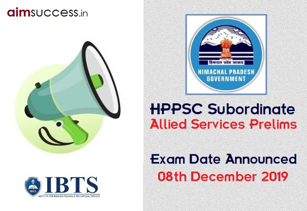 HPPSC Subordinate Allied Services Prelims Exam Date 2019 Announced @ hppsc.hp.gov.in