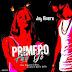 Jay Rivera – Primero Fui Yo