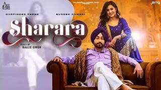 Checkout Gurpinder panag & Sudesh Kumari new song Sharara lyrics penned by Gill Raunta
