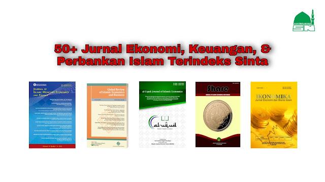 50+ Jurnal Ekonomi, Keuangan, & Perbankan Islam Terindeks Sinta