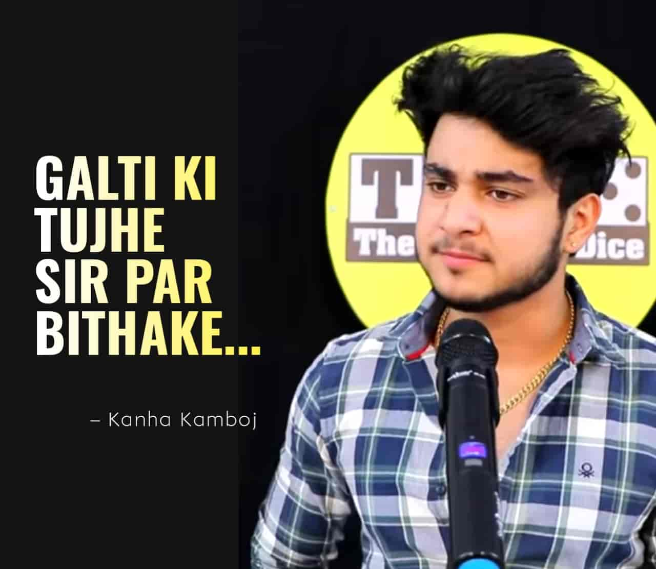 Galti Ki Tujhe Sir Par Bithake Poetry by KANHA KAMBOJ   The Realistic Dice