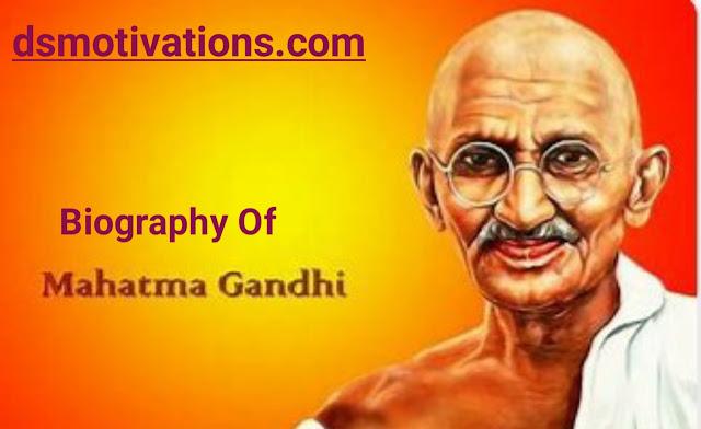 Mahatma Gandhi Jayanti 2019 :- Biography of Mahatma gandhi