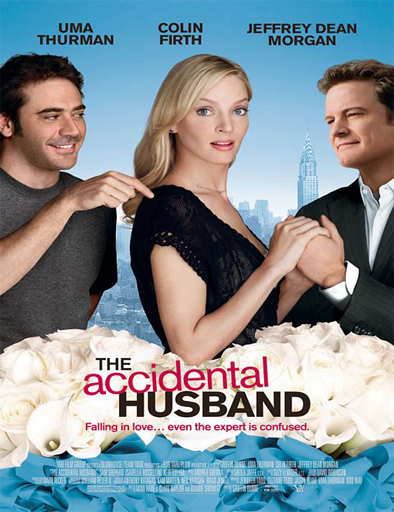 Ver Marido por sorpresa (The Accidental Husband) (2008) Online