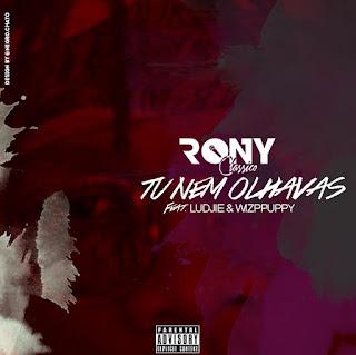 Rony Classico Feat. Ludjie & Wizppuppy - Tu Nem Olhavas