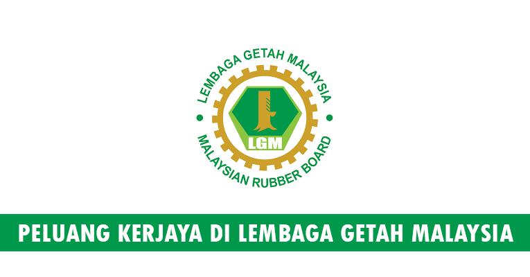 Kekosongan Terkini di Lembaga Getah Malaysia (LGM)