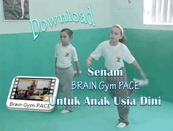 Senam BRAIN Gym PACE Untuk Anak Usia Dini