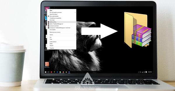 Cara Membuat File Folder Menjadi Format RAR atau ZIP