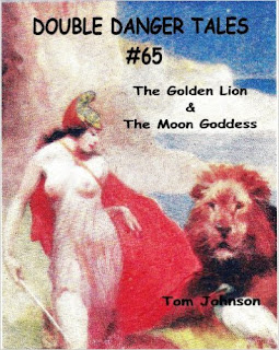 http://www.amazon.com/DOUBLE-DANGER-TALES-Tom-Johnson-ebook/dp/B007873EME/ref=la_B008MM81CM_1_45?s=books&ie=UTF8&qid=1459539803&sr=1-45&refinements=p_82%3AB008MM81CM