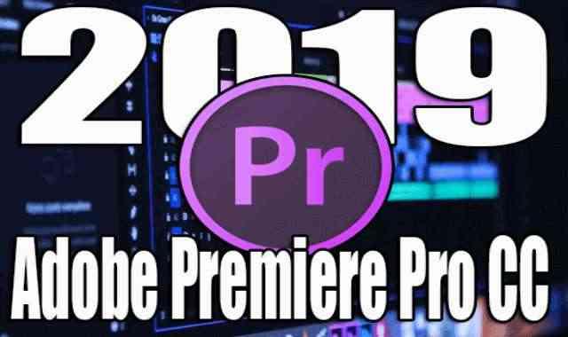 تحميل برنامج Adobe Premiere Pro CC 2019 13.1.5.47 اخر اصدار مفعل مدى الحياة